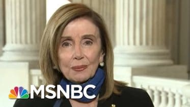 Speaker Nancy Pelosi: 'What We're Talking About Here Is Our Democracy' | Deadline | MSNBC 6