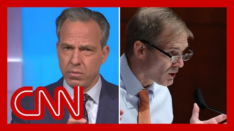 Tapper rebukes Jim Jordan: You owe CNN reporters an apology 1