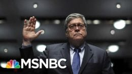 Dissembling, Defensiveness And Partisanship: AG Barr's House Hearing - Day That Was | MSNBC 2
