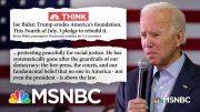 On Fourth of July Weekend, Biden Projects Optimism Against Trump's 'Dystopia of Fascism' | MSNBC 3