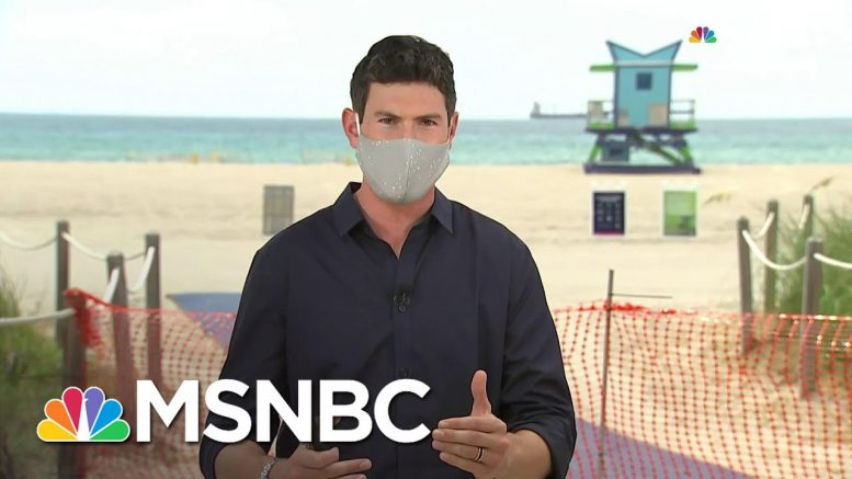 Florida Coronavirus Cases Hit 200K As State Adds Over 40K Cases In Just Four Days   MSNBC 1