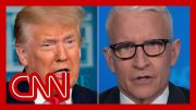Anderson Cooper: Trump wants us to suck it up as thousands die 3