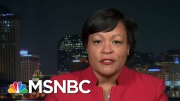 Mayor Cantrell On Police Brutality: Transparency, Accountability Go 'Hand In Hand' | All In | MSNBC 4