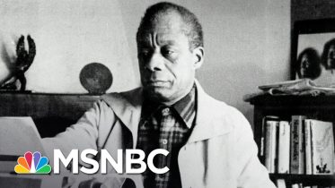 What James Baldwin's Work Means For A Nation Having A Reckoning On Race | The 11th Hour | MSNBC 6
