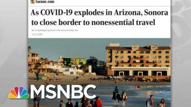 Mexico Tightens Border Against U.S. Coronavirus Threat | Rachel Maddow | MSNBC 6