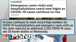 Desperate Measures In Arizona As COVID-19 Overwhelms Hospitals | Rachel Maddow | MSNBC 9