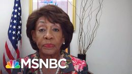 Waters On Pursuing Pres. Trump's Tax Returns: 'We Think We Can Prevail On This' | MSNBC 9