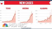 New Report Shows Virus Surge Is Driven By States That Were Among First To Reopen | Deadline | MSNBC 5