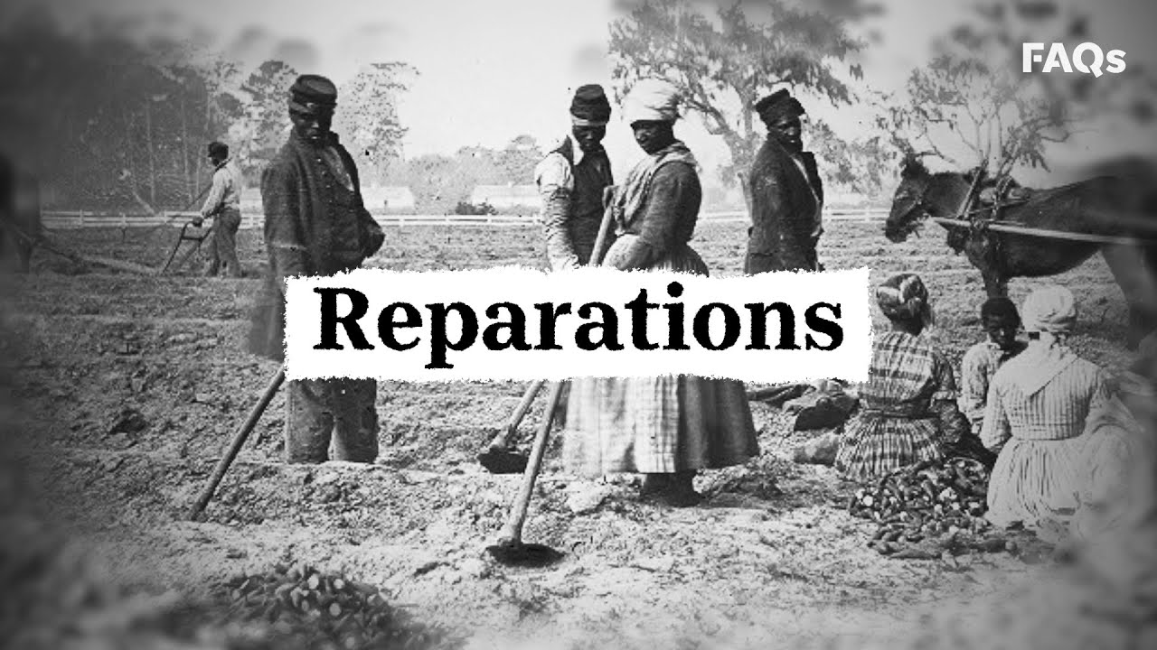 What reparations to Black descendants of slavery might look like in the US   Just The FAQs 8