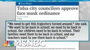 Tulsa City Council Votes For Mask Ordinance To Stem Coronavirus | Rachel Maddow | MSNBC 4