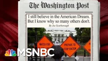 Joe: I Still Believe In The American Dream, But I Know Why Others Don't | Morning Joe | MSNBC 6