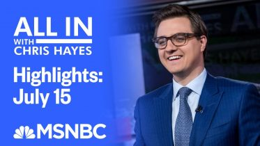 Watch All In With Chris Hayes Highlights: July 15 | MSNBC 6