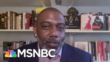 Basil Smikle: 'The President Is Fueling The Energy Against Him'   Deadline   MSNBC 6