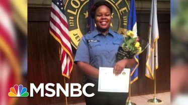 Breonna Taylor Reportedly Survived For 5 Minutes After Police Shooting With No Medical Help   MSNBC 6