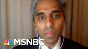 'Wrong Way For America To Be Exceptional': Dr. Murthy On U.S. COVID-19 Failure | All In | MSNBC 6