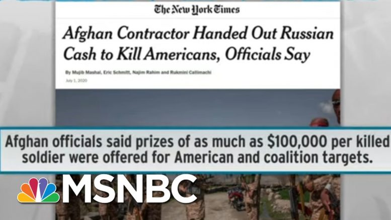 Russia Paid Up To $100k Bounty For US Deaths In Afghanistan: NYT | Rachel Maddow | MSNBC 1