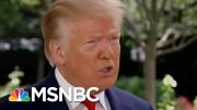 Trump Again Said He Hopes Coronavirus Will 'Disappear' | Morning Joe | MSNBC 2