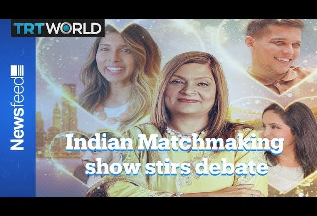 Indian matchmaking show stirs debate on social media 1