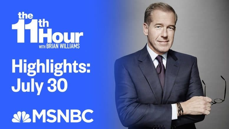 Watch The 11th Hour With Brian Williams Highlights: July 30th | MSNBC 1