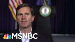 Andy Beshear: Kentucky Is Now Where Florida, California, Texas Were Weeks Ago | MTP Daily | MSNBC 1