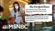 Restaurant Industry Fighting For Survival Amid The Pandemic | Stephanie Ruhle | MSNBC 3