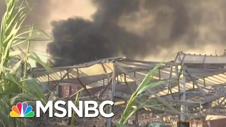 Video Appears To Show Aftermath Of An Explosion In Beirut | Craig Melvin | MSNBC 1