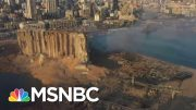 Rescue Operations Underway After Beirut Explosion Kills At Least 100, Wounds Thousands | MSNBC 5