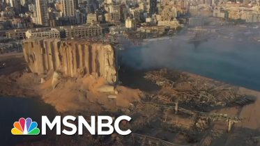 Rescue Operations Underway After Beirut Explosion Kills At Least 100, Wounds Thousands | MSNBC 6