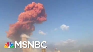 How The Beirut Explosion Exemplifies The Dangers Of Government Failure | All In | MSNBC 6