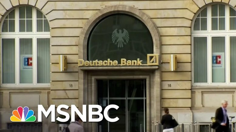 NYT: Deutsche Bank Complies With Subpoena For Trump's Financial Records | The Last Word | MSNBC 1