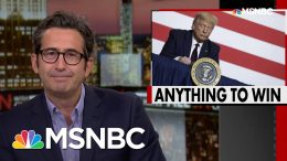 Sam Seder: Trump Flails For Reelection Strategy After Plan A Falls Apart | All In | MSNBC 8