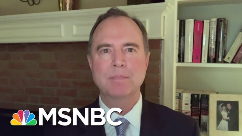 Rep. Schiff: Trump Is 'Not Going To Think Or Believe Ill Of His Friend Vladimir Putin' | MSNBC 1