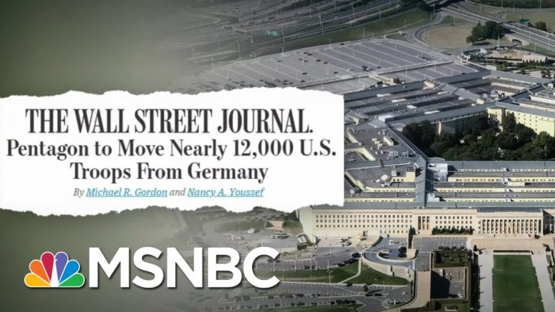 The Withdrawal Of U.S. Troops From Germany Is Being Called A Gift For Putin. Here's Why. | MSNBC 1