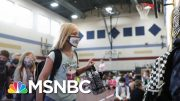 The Debate Over Reopening Schools Continues As More Children Test Positive | Deadline | MSNBC 5