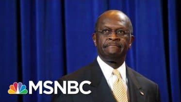 Former Presidential Candidate Herman Cain Dies Of Coronavirus | Hallie Jackson | MSNBC 6