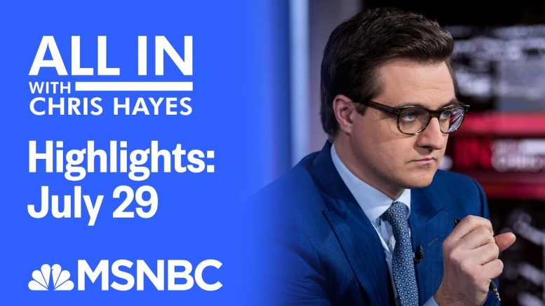 Watch All In With Chris Hayes Highlights: July 29   MSNBC 1
