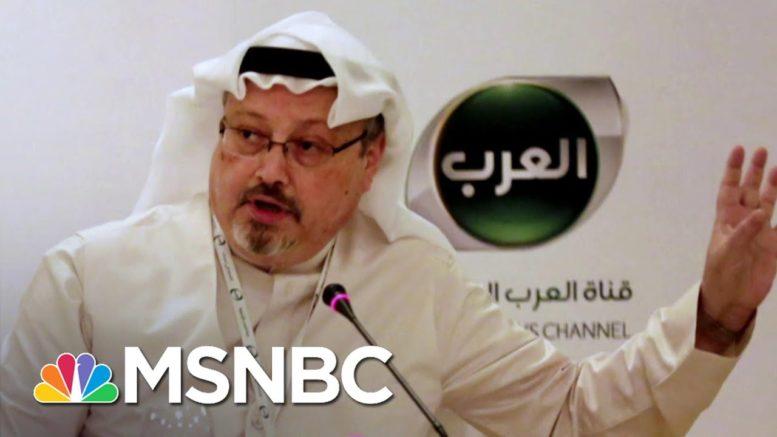 Kristof: Trump Bragging About Protecting Saudi Crown Prince Over Khashoggi's Murder Breaks   MSNBC 1