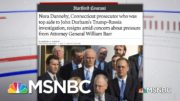 What To Know About The Resignation Of A Top Deputy Investigating Origins Of Russia Probe | MSNBC 4