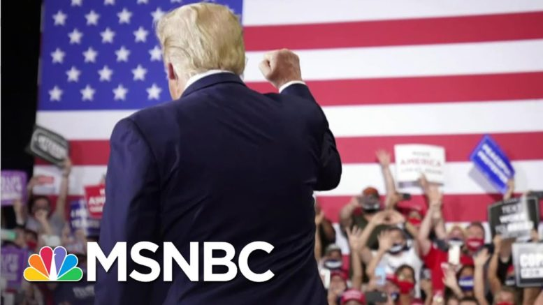 Trump Ignores COVID-19 Risk To Supporters With Indoor Rallies | The 11th Hour | MSNBC 1