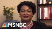 Stacey Abrams: 'People Are Hungry For Truth' | The Last Word | MSNBC 4