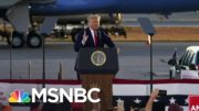 Trump's Coronavirus Strategy: 'Don't Believe Your Eyes, Don't Believe Your Ears' | MSNBC 2