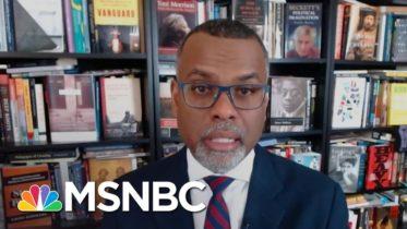 Eddie Glaude: 'Donald Trump Will Run Past 20 Truths To Tell One Lie' | Deadline | MSNBC 6