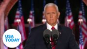 """Mike Pence delivers speech on """"law and order"""" at 2020 RNC (FULL)   USA TODAY 4"""
