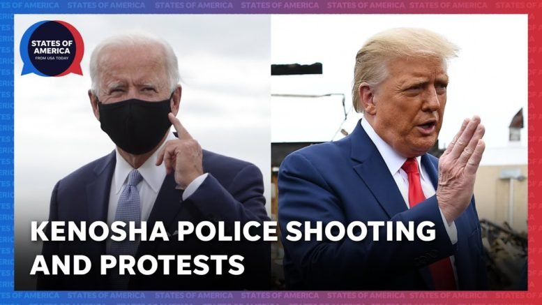 Kenosha police shooting and a vision of America   States of America 1