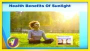 Health Benefits of Sunlight - August 11 2020 3