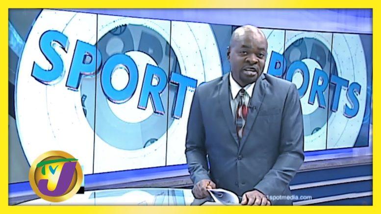 TVJ Sports News: Headline - August 11 2020 1