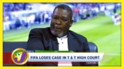 FIFA Loses Case in T&T High Court - August 13 2020 3