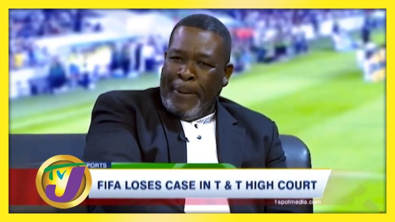 FIFA Loses Case in T&T High Court - August 13 2020 1