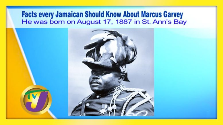 Facts Every Jamaican Should Know About Marcus Garvey - August 17 2020 1