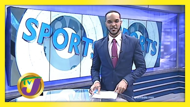 TVJ Sports News: Headlines - August 17 2020 1